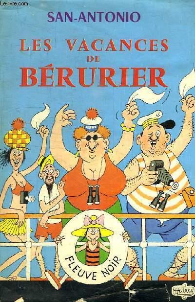 LES VACANCES DE BERURIER, OU LA CROISIERE DU 'MER D'ALORS'