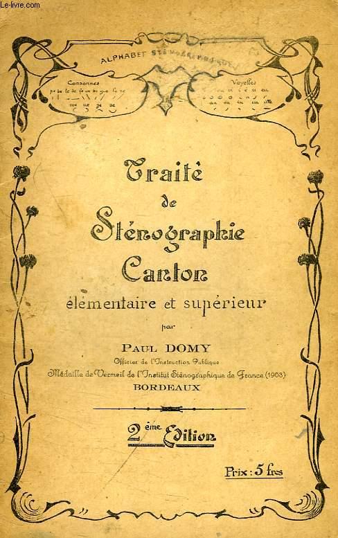 TRAITE DE STENOGRAPHIE, CANTON ELEMENTAIRE ET SUPERIEUR
