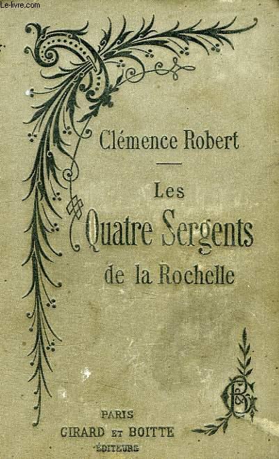 LES QUATRE SERGENTS DE LA ROCHELLE