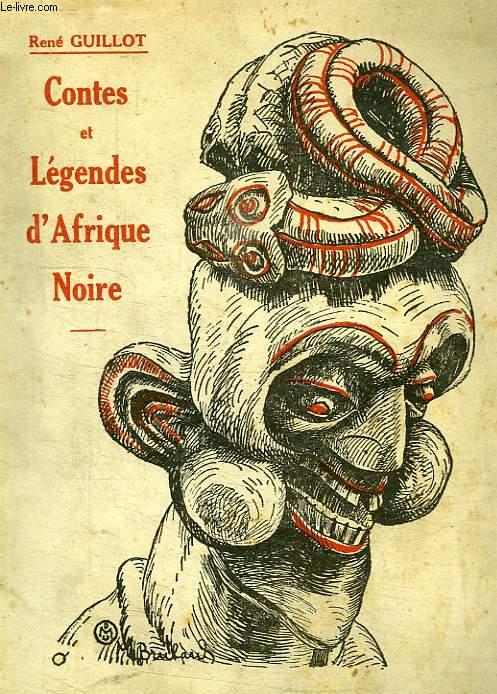 CONTES ET LEGENDES D'AFRIQUE NOIRE