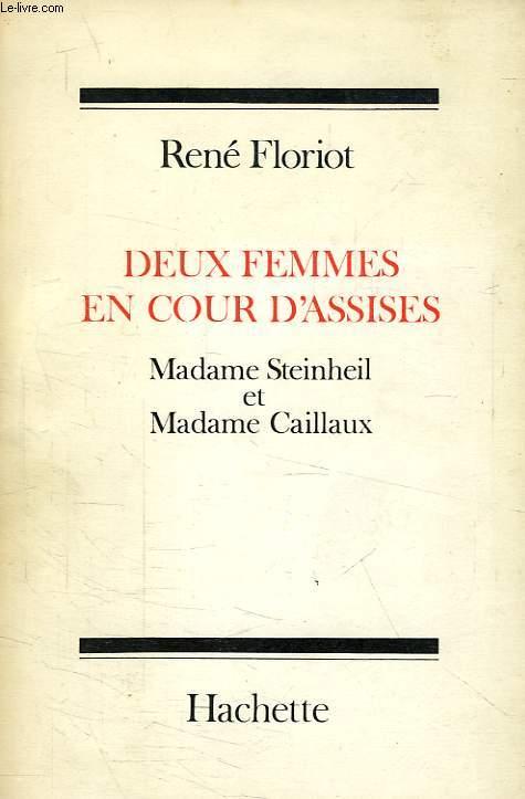 DEUX FEMMES EN COUR D'ASSISES