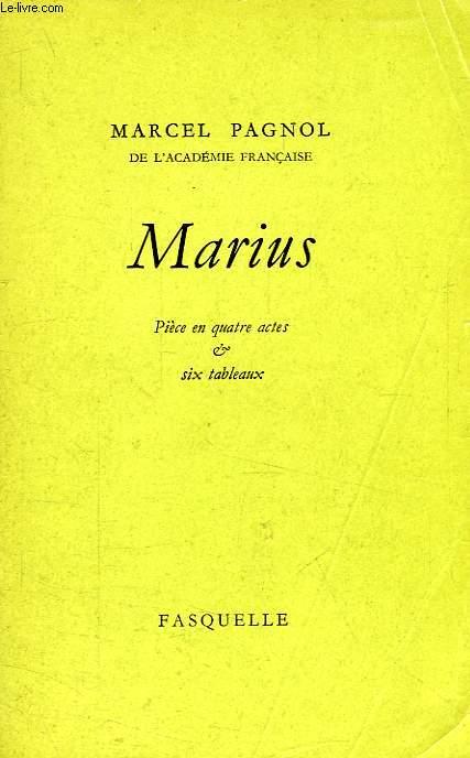 MARIUS, PIECE EN 4 ACTES ET EN 6 TABLEAUX