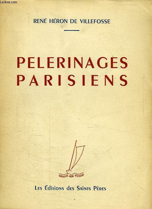 PELERINAGES PARISIENS