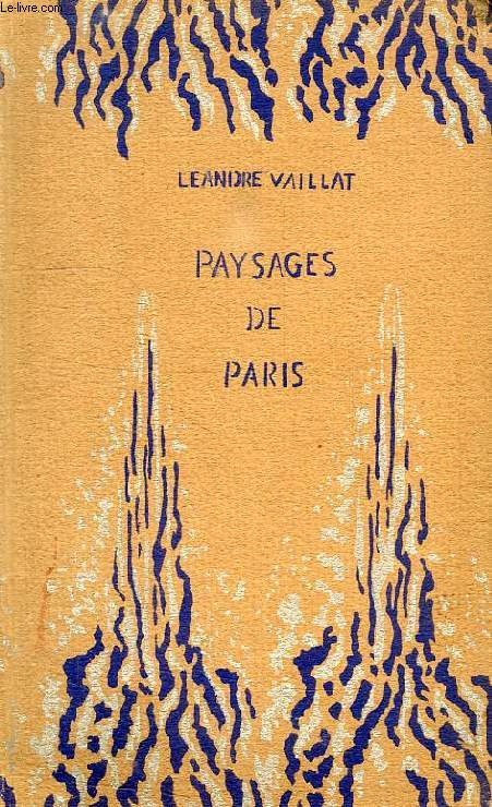 PAYSAGES DE PARIS