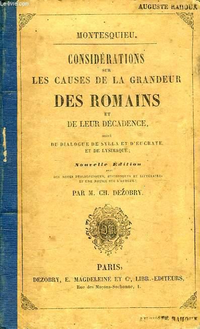 CONSIDERATIONS SUR LES CAUSES DE LA GRANDEUR DES ROMAINS ET DE LEUR DECADENCE, SUIVI DU DIALOGUE DE SYLLA ET D'EUCRATE ET DE LYSIMAQUE