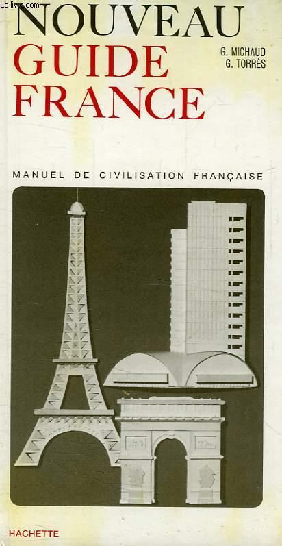 NOUVEAU GUIDE FRANCE, MANUEL DE CIVILISATION FRANCAISE