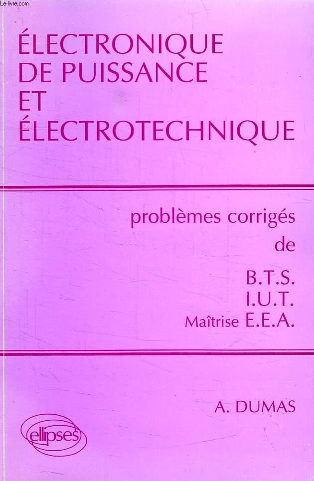 ELECTRONIQUE DE PUISSANCE ET ELECTROTECHNIQUE