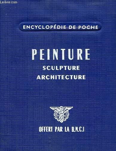 PEINTURE, SCULPTURE, ARCHITECTURE