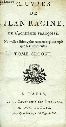 OEUVRES DE JEAN RACINE, DE L'ACADEMIE FRANCOISE, TOME II