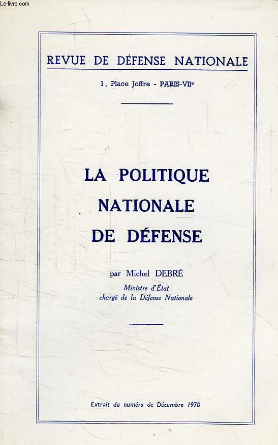 LA POLITIQUE NATIONALE DE DEFENSE