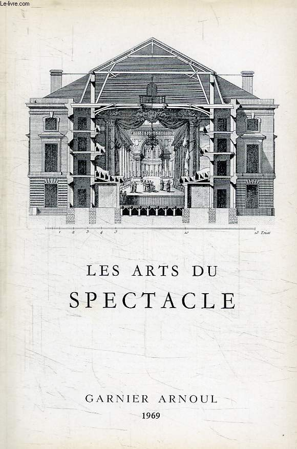LES ARTS DU SPECTACLE, N° 21, 1969