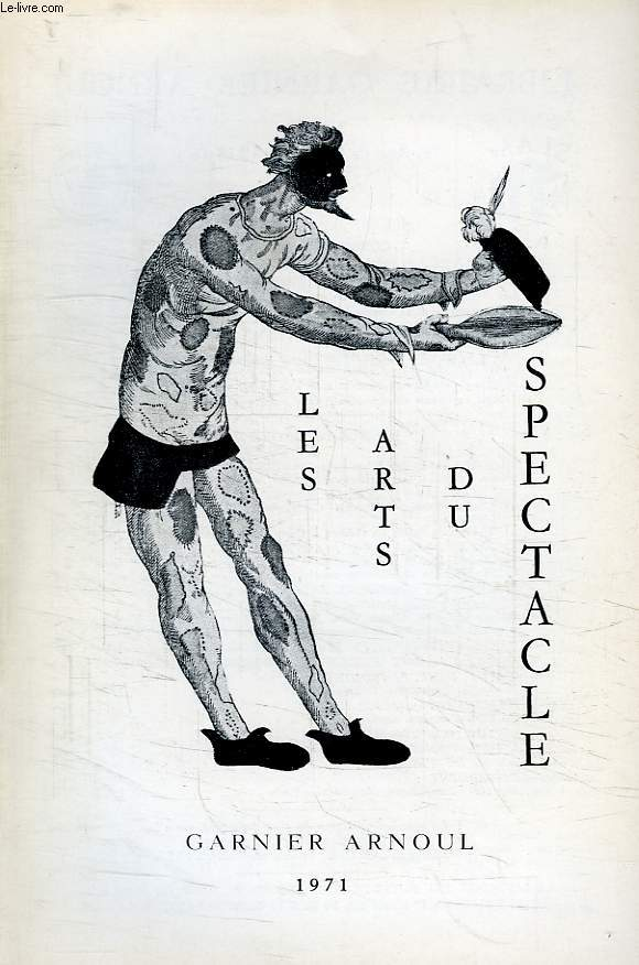 LES ARTS DU SPECTACLE, N° 22, 1971