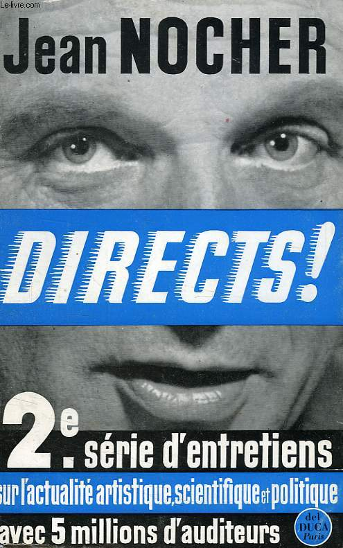 DIRECTS !, 2e SERIE D'ENTRETIENS RADIOPHONIQUES