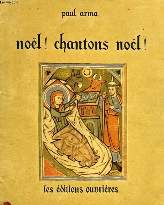 NOEL ! CHANTONS NOEL !