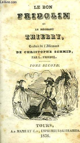 LE BON FRIDOLIN ET LE MECHANT THIERRY, TOME II