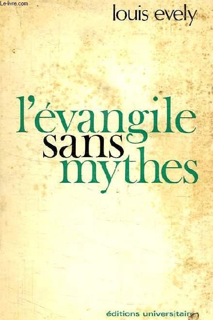 L'EVANGILE SANS MYTHES