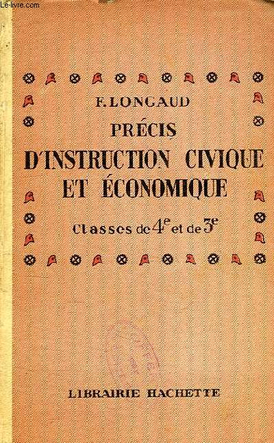 PRECIS D'INSTRUCTION CIVIQUE ET ECONOMIQUE, CLASSES DE 4e ET DE 3e
