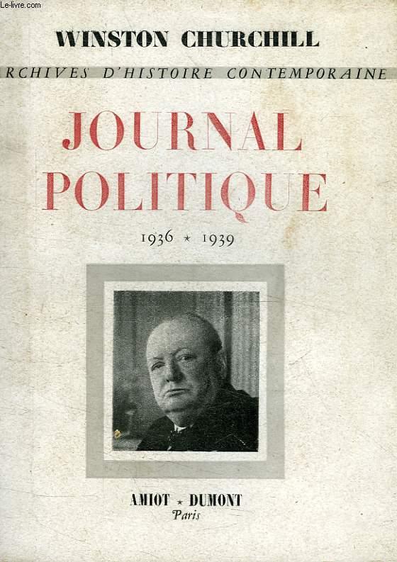 JOURNAL POLITIQUE, 1936-1939