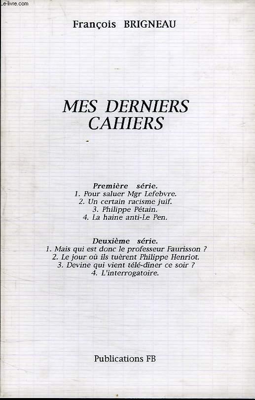 MES DERNIERS CAHIERS (8 FASCICULES)