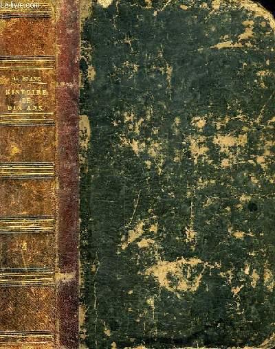 REVOLUTION FRANCAISE, HISTOIRE DE DIX ANS, 1830-1840, TOME IV