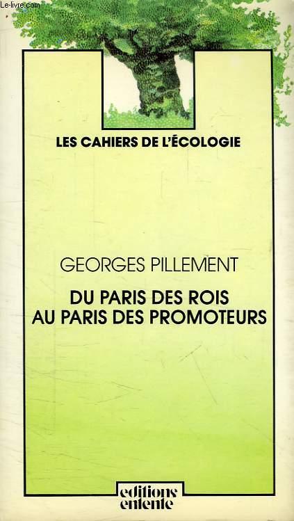 DU PARIS DES ROIS AU PARIS DES PROMOTEURS