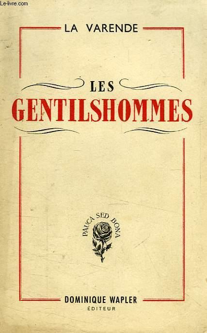 LES GENTILSHOMMES (SUITE ROMANESQUE)
