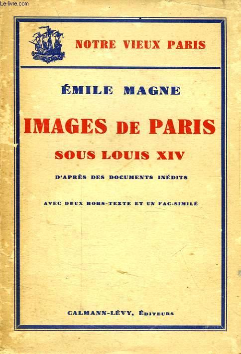 IMAGES DE PARIS SOUS LOUIS XIV