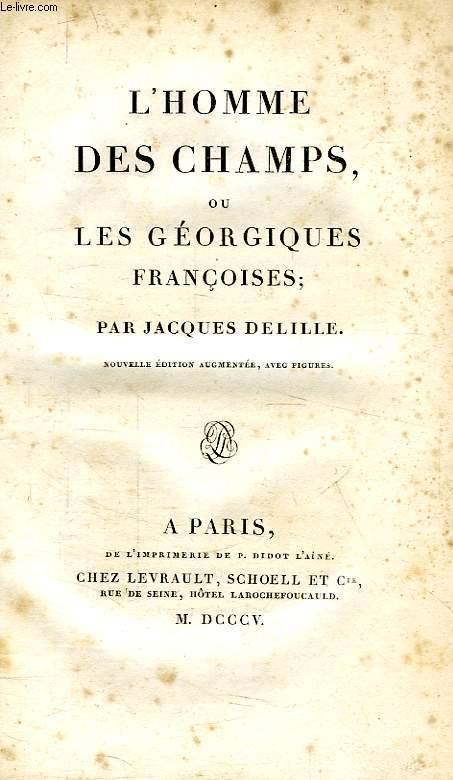 L'HOMME DES CHAMPS, OU LES GEORGIQUES FRANCOISES, 2 TOMES