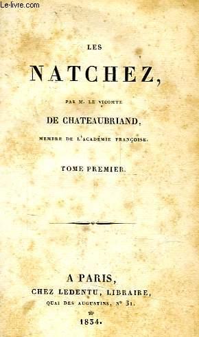 LES NATCHEZ, TOME I