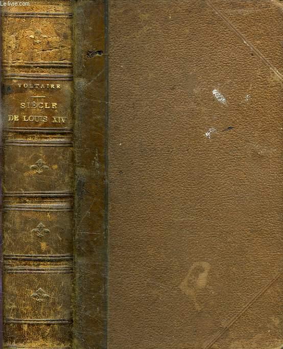 SIECLE DE LOUIS XIV, SUIVI DE LA LISTE RAISONNEE DES PERSONNAGES CELEBRES DE SON TEMPS