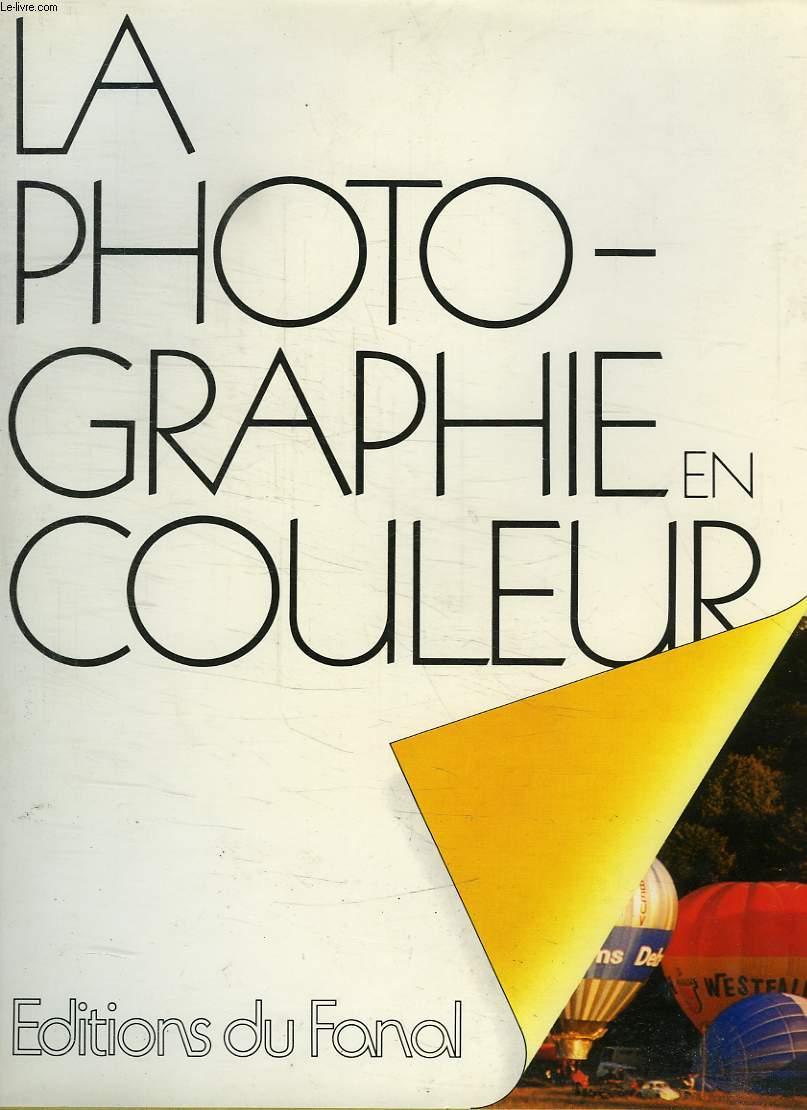 LA PHOTOGRAPHIE EN COULEUR