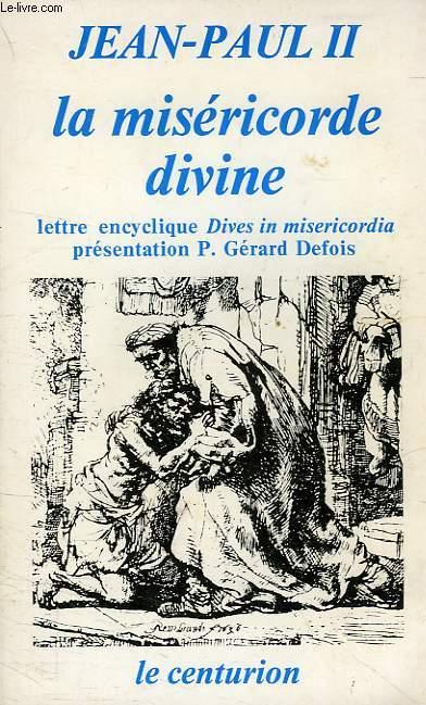 LA MISERICORDE DIVINE, LETTRE ENCYCLIQUE 'DIVES IN MISERICORDIA'