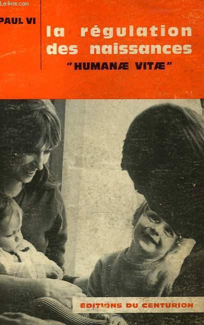 LA REGULATION DES NAISSANCES, 'HUMANAE VITAE'