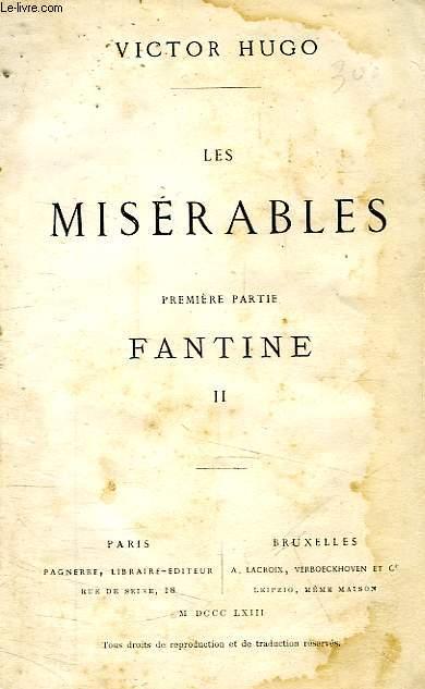 LES MISERABLES, PREMIERE PARTIE, FANTINE, TOME II