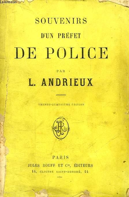 SOUVENIRS D'UN PREFET DE POLICE, TOME I