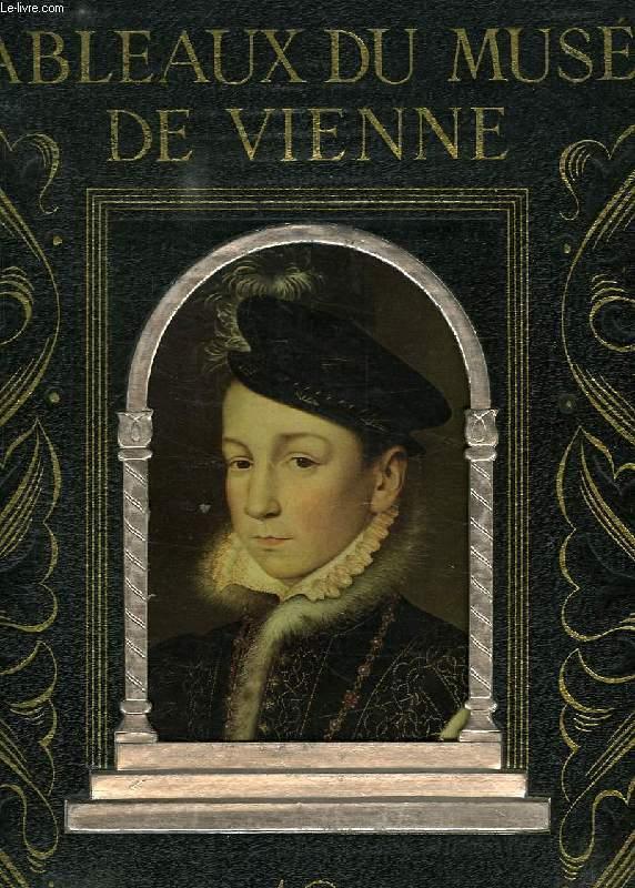 TABLEAUX DU MUSEE DE VIENNE