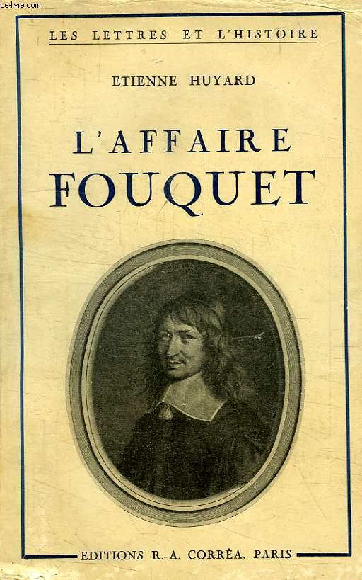 L'AFFAIRE FOUQUET