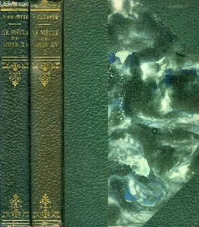 LE SIECLE DE LOUIS XV, 2 TOMES