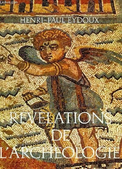 REVELATIONS DE L'ARCHEOLOGIE