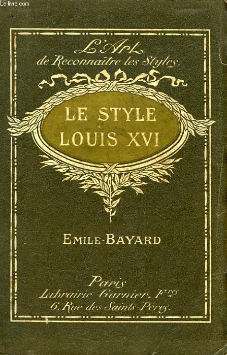 LE STYLE LOUIS XVI