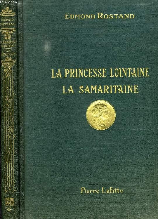 LA PRINCESSE LOINTAINE, LA SAMARITAINE