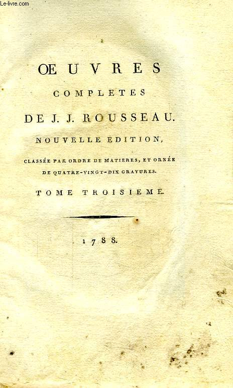 OEUVRES COMPLETES DE J. J. ROUSSEAU, 19 TOMES (INCOMPLET)