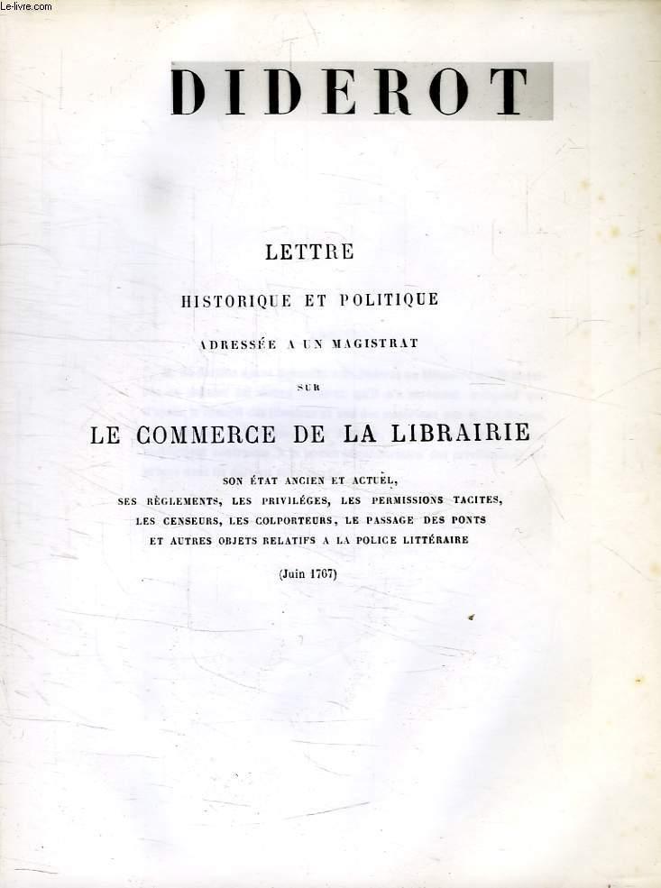 LETTRE HISTORIQUE ET POLITIQUE ADRESSEE A UN MAGISTRAT SUR LE COMMERCE DE LA LIBRAIRIE (FAC-SIMILE)