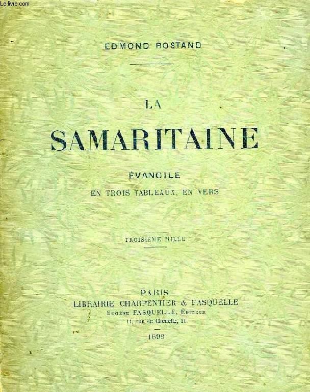 LA SAMARITAINE, EVANGILE EN 3 TABLEAUX EN VERS
