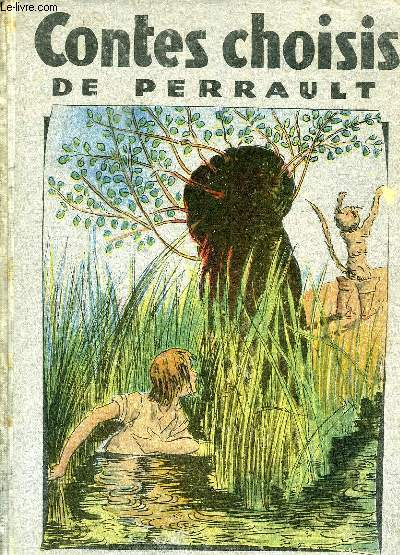 CONTES CHOISIS DE PERRAULT