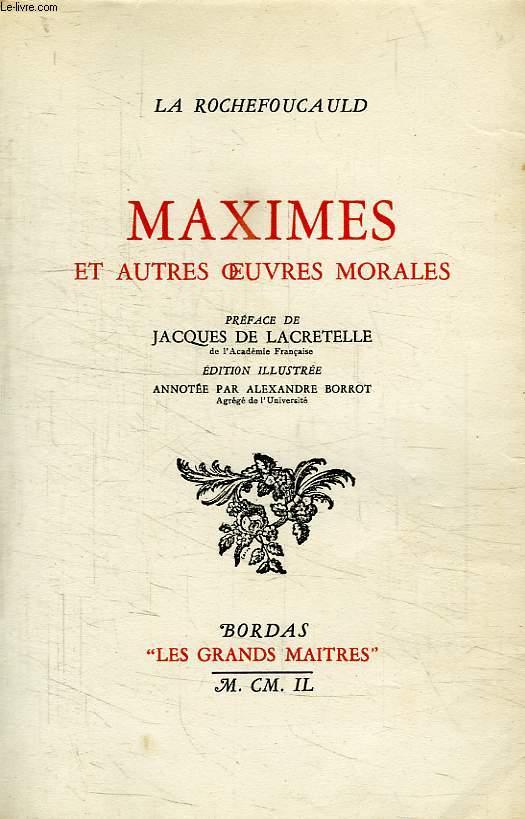 MAXIMES ET AUTRES OEUVRES MORALES