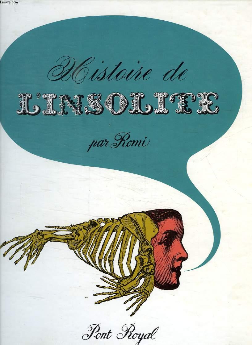 HISTOIRE DE L'INSOLITE