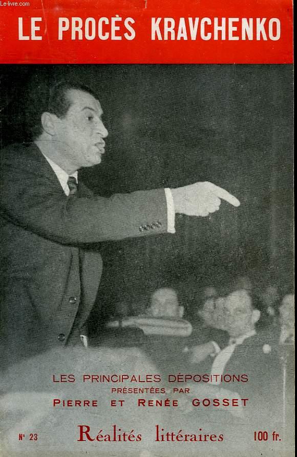 REALITES LITTERAIRES, N° 23, 1949, LE PROCES KRAVCHENKO