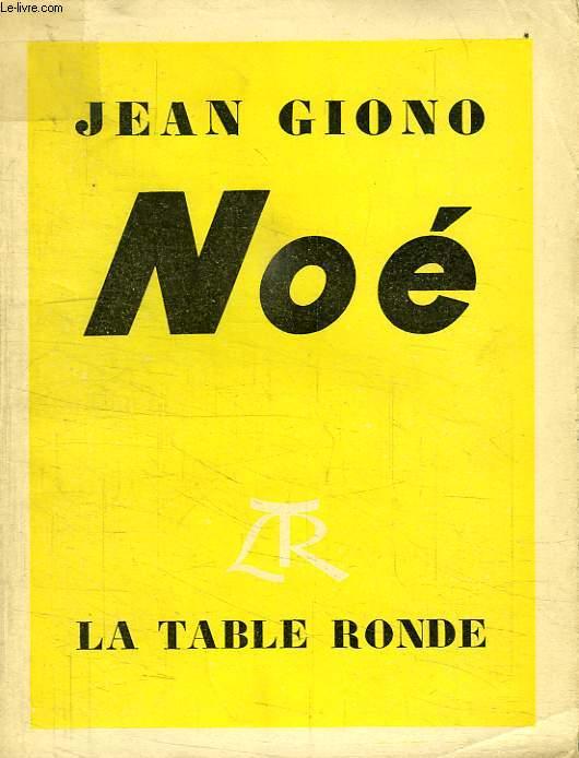 CHRONIQUES, NOE