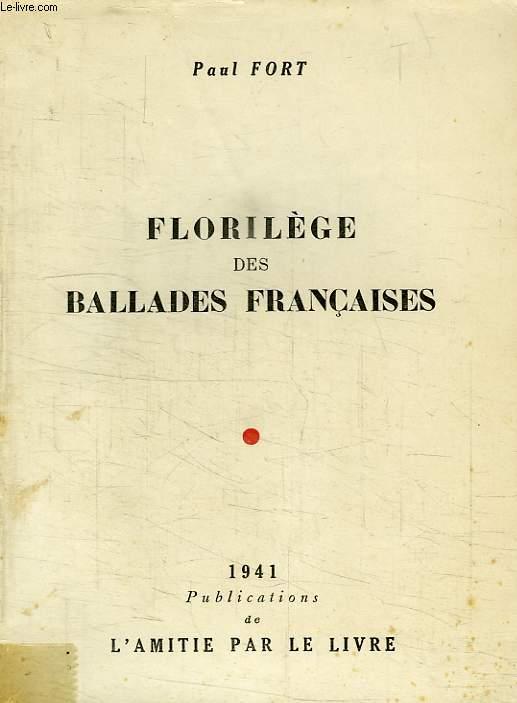 FLORILEGE DES BALLADES FRANCAISES